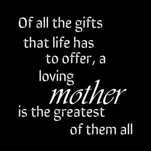 Mother greatest gift